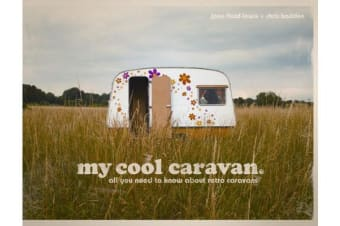 My Cool Caravan - An inspirational guide to retro-style caravans