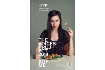 The Voices Project 214: Bite Me - Australian Theatre for Young People