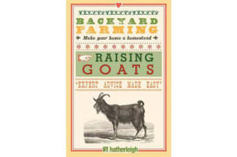 Backyard Farming - Raising Goats