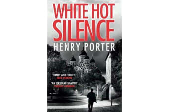 White Hot Silence - an absolutely gripping read from the winner of the 2019 Wilbur Smith Adventure Writing Prize