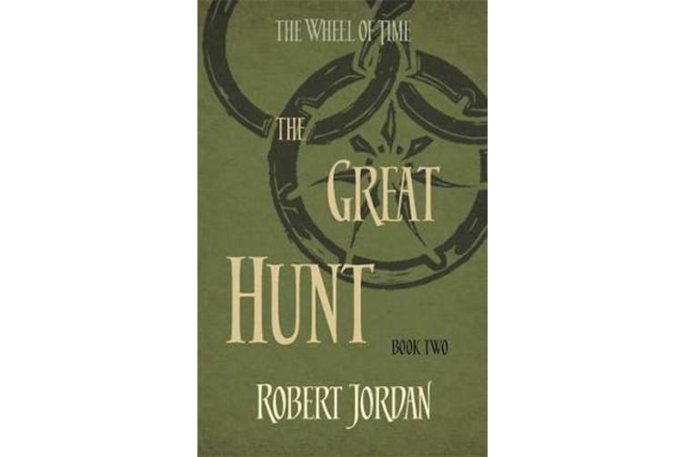 The Great Hunt - Book 2 of the Wheel of Time