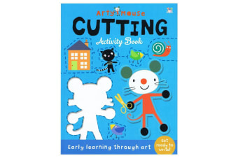 Arty Mouse Cutting Activity Book - Early Learning Through Art