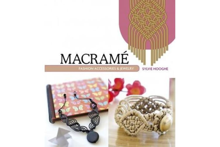 Macrame Fashion Accessories and Jewelry
