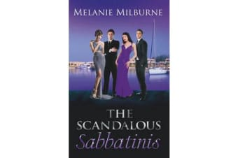 The Scandalous Sabbatinis - Scandal: Unclaimed Love-Child / Shock: One-Night Heir / The Wedding Charade