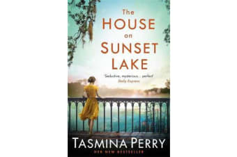 The House on Sunset Lake - A breathtaking novel of secrets, mystery and love