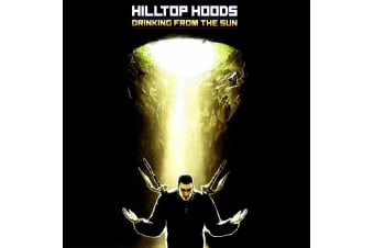 Drinking From The Sun by Hilltop Hoods (CD) NEW!