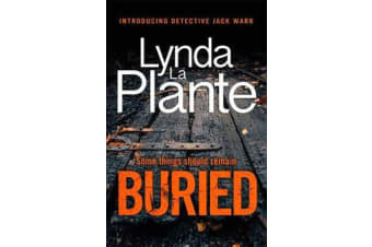 Buried - The thrilling new crime series introducing Detective Jack Warr