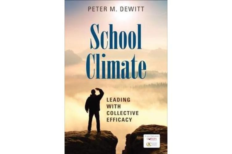 School Climate - Leading With Collective Efficacy