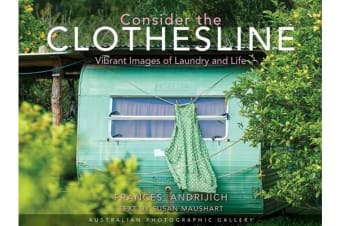 Consider the Clothesline - Australian Photographic Gallery