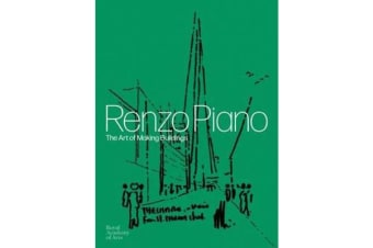 Renzo Piano - The Art of Making Buildings