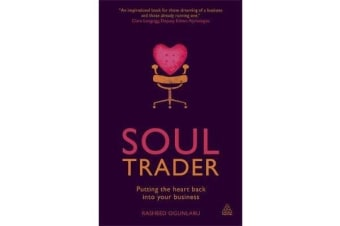 Soul Trader - Putting the Heart Back into Your Business