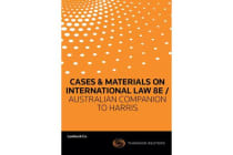 Cases & Materials on International Law 8ed / Australian Companion to Harris - C&M