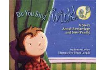 Do You Sing Twinkle? - A Story About Remarriage and New Family