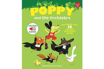 Poppy and the Orchestra - With 16 musical instrument sounds!