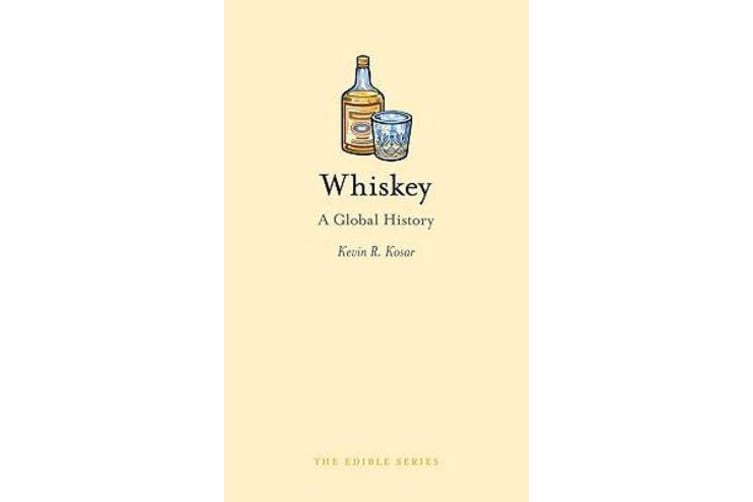 Whiskey - A Global History