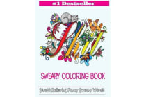 Sweary Coloring Book - Adult Coloring Books Featuring Stress Relieving Swear Designs