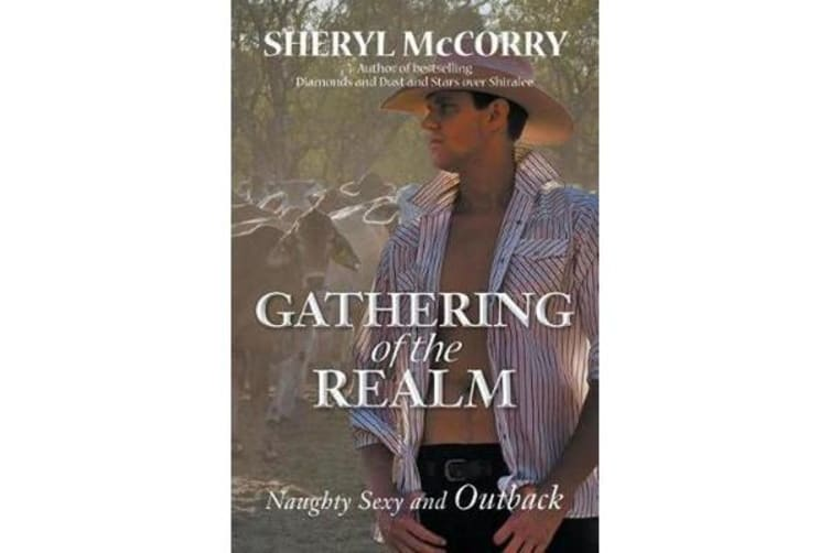 Gathering of the Realm - Naughty Sexy and Outback
