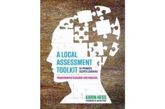 A Local Assessment Toolkit to Promote Deeper Learning - Transforming Research Into Practice