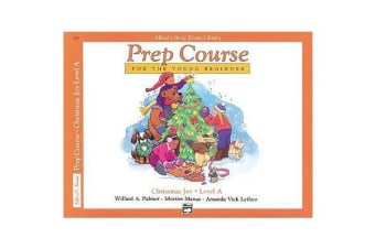 Alfred's Basic Piano Prep Course Christmas Joy!, Bk a - For the Young Beginner