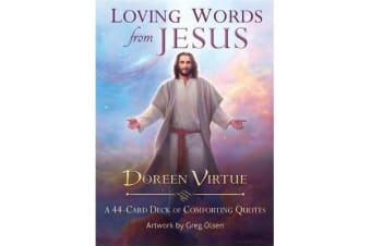 Loving Words from Jesus - A 44-Card Deck of Comforting Quotes