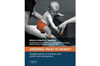 Cerebral Palsy in Infancy - targeted activity to optimize early growth and development