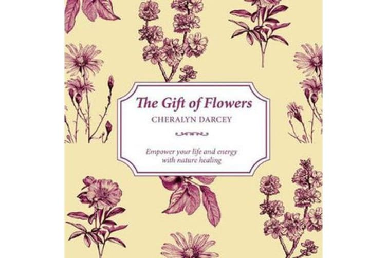 The Gift of Nature - Learn to Understand the Hidden Language of Flowers