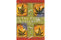 The Four Agreements - A Practical Guide to Personal Freedom
