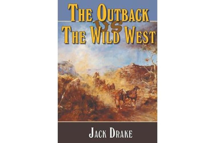 The Outback Vs the Wild West: 2 - 2