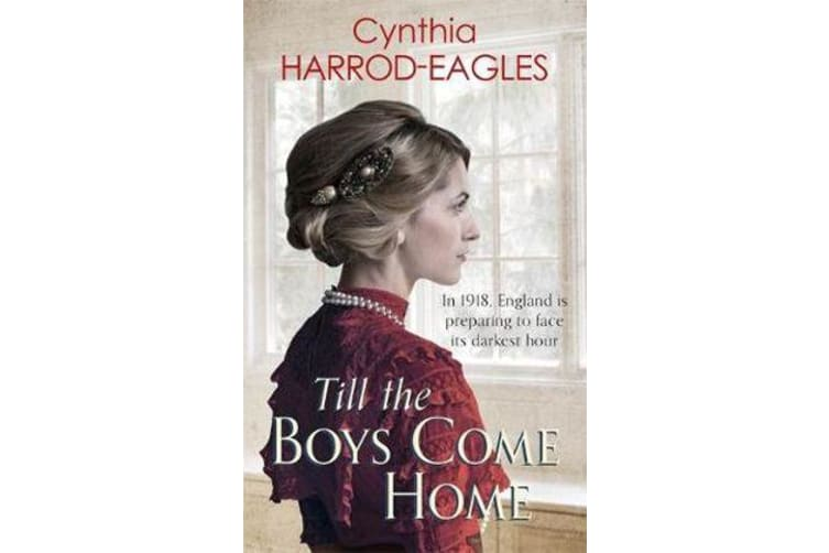Till the Boys Come Home - War at Home, 1918