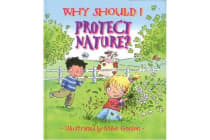 Why Should I Protect Nature? (Paperback)