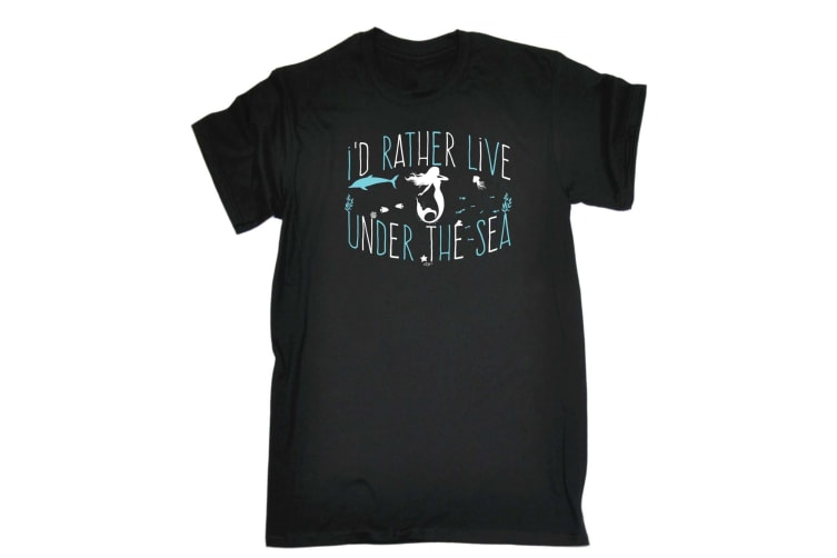 123T Funny Tee - Id Rather Live Under The Sea Mermaid - (4X-Large Black Mens T Shirt)