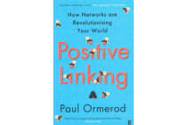 Positive Linking - How Networks Can Revolutionise the World