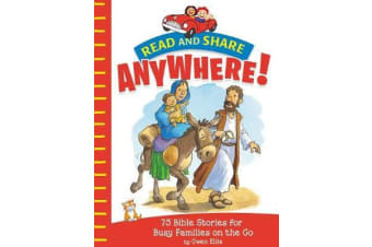 Read and Share Anywhere! - 75 Bible Stories for Busy Families on the Go