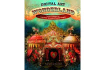 Digital Art Wonderland - Creative Techniques for Inspirational Journaling and Beautiful Blogging