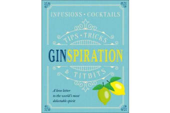 Ginspiration - Infusions, Cocktails