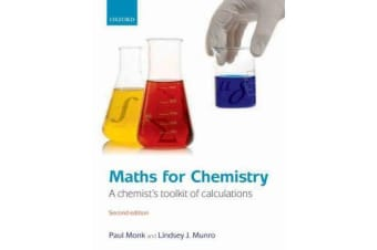 Maths for Chemistry - A chemist's toolkit of calculations