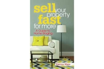 Sell Your Property Fast For More - A Guide to Home Staging