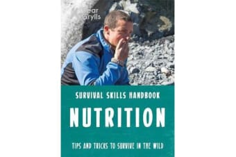 Bear Grylls Survival Skills - Nutrition