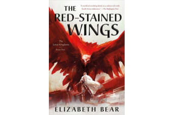 The Red-Stained Wings - The Lotus Kingdoms, Book Two