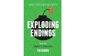 Exploding Endings (Book Two)