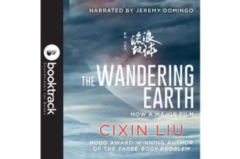 The Wandering Earth - Booktrack Edition