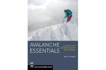 Avalanche Essentials - A Step-by-Step System For Safety & Survival