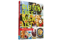 Gluten-Free Wish List - Sweet & Savory Treats You've Missed the Most