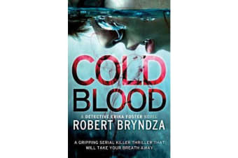 Cold Blood - A gripping serial killer thriller that will take your breath away
