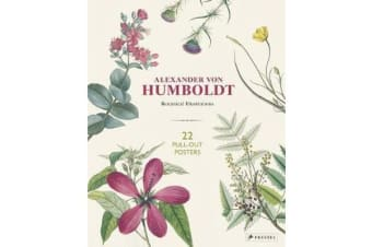 Alexander Von Humboldt - 22 Pull-Out Posters
