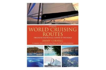 World Cruising Routes - 1000 Sailing Routes in All Oceans of the World
