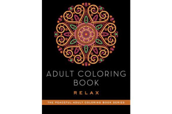 Adult Coloring Book - Relax