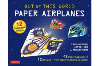 Out of This World Paper Airplanes Kit - 48 Paper Airplanes in 12 Designs from Japan's Leading Designer