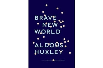 "Brave New World - With the Essay ""Brave New World Revisited"""