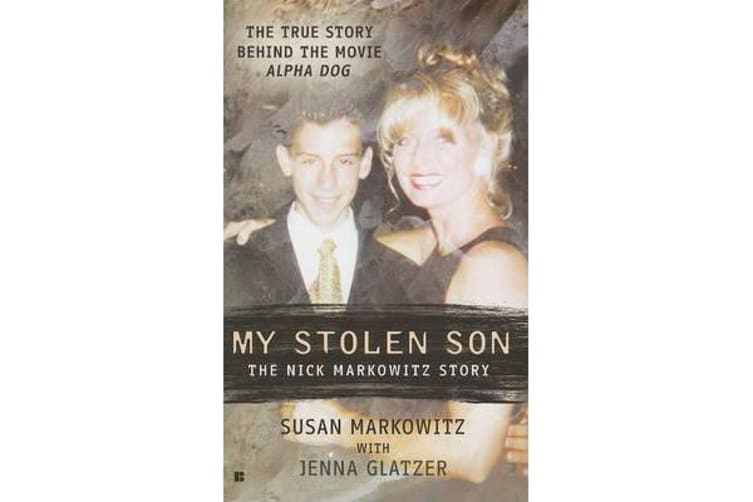 My Stolen Son - The Nick Markowitz Story